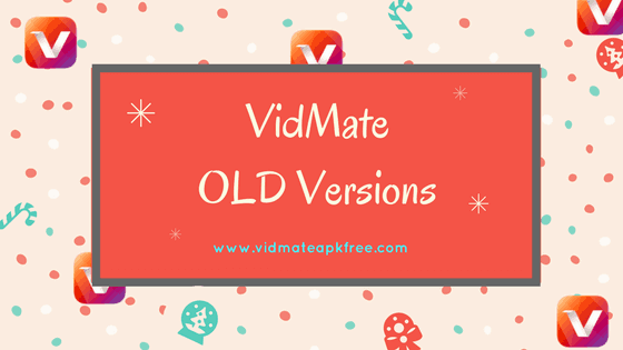 VidMate OLD Versions